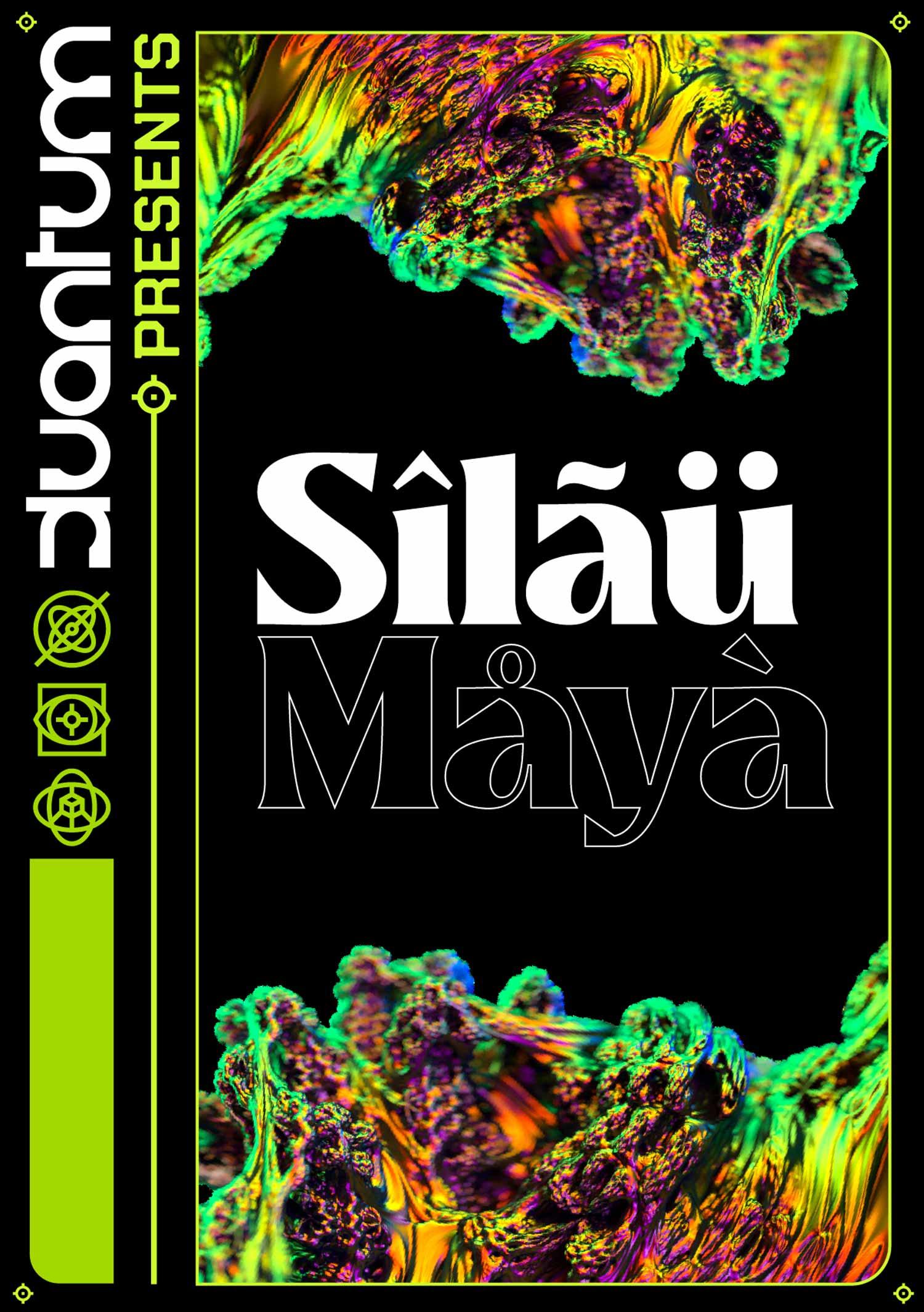 Kuantum presents Silau Maya