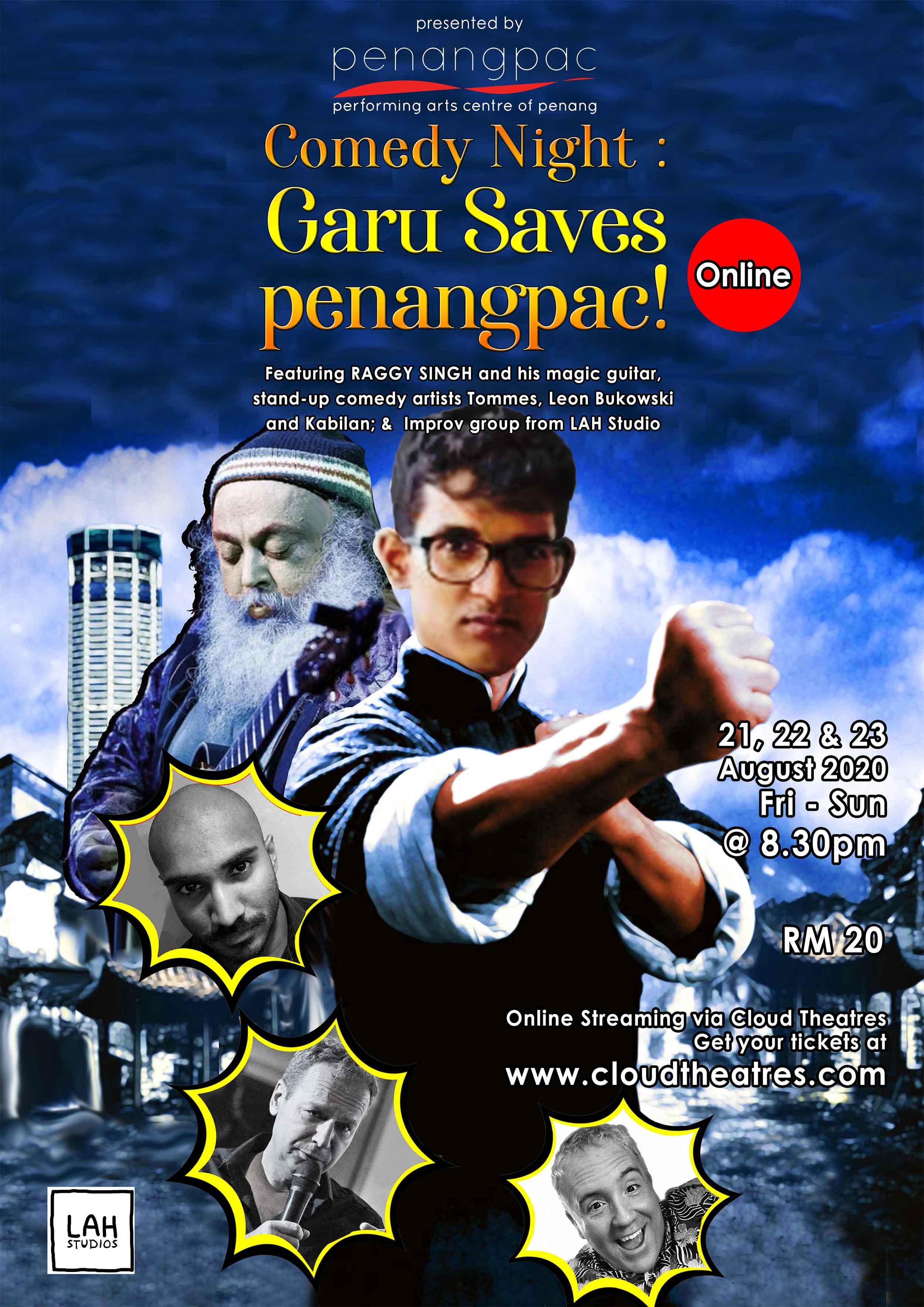 Comedy Night : Garu Saves penangpac! 賈魯拯救檳城表演藝術中心