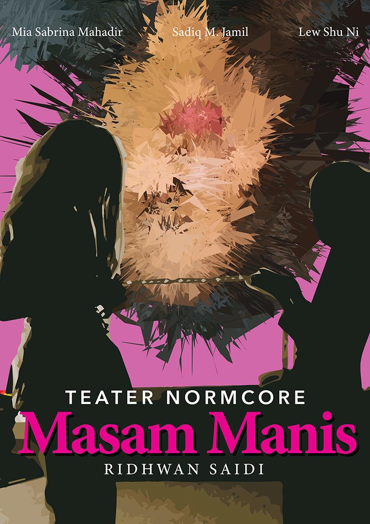 Teater Normcore: Masam Manis