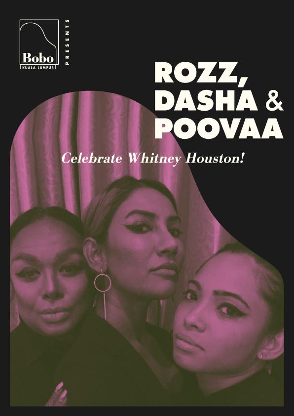 Rozz, Dasha & Poovaa celebrate Whitney Houston!