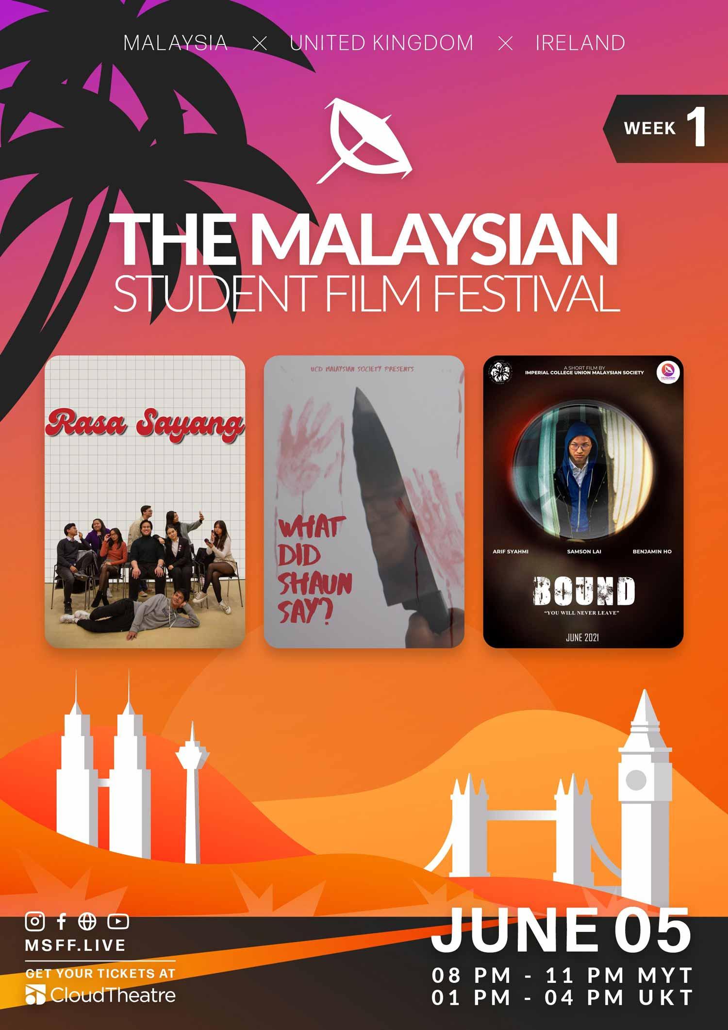 Week 1: Malaysian Student Film Festival